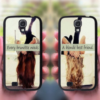 samsung galaxy s3 mini,every brunette need a blonde Best Friend,Sisters forever,samsung galaxy s3,galaxy s4,samsung s4 active,samsung note 2