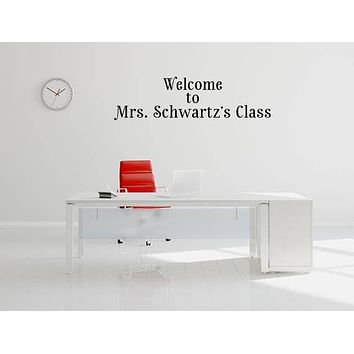 Welcome Teacher Wall Decal | Classroom Wall Decal