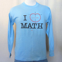 Vintage Amazing 1987 I LOVE MATH Funny Graphic Men Women Small Long Sleeve 50/50 T-Shirt