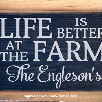 Personalized Farm Signs Farm House Decor Ranch Country Gift Life Is Better At The Farm Custom Family Last Name Outdoor Farmer Farming Plaque