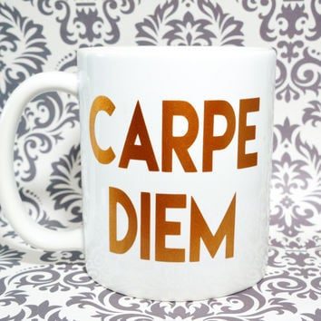 CARPE DIEM Coffee Mug Inspirational Gift / Seize the Day / Carpe Diem Mug, Carpe Diem, Motivational Mugs, Motivational Gift, Inspirational