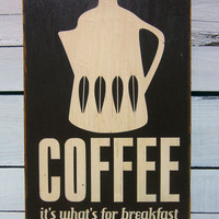 "ON SALE TODAY -  Typography Wall Art - 18"" Coffee for Breakfast Wood Sign in Brown"