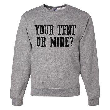 Custom Party Shop Men's Your Tent or Mine? Funny Sweatshirt
