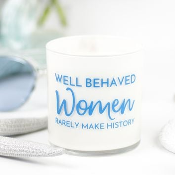 Well Behaved Women Quote Jar in Fairy's Dust Scent