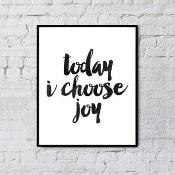 Motivational Poster, Today I Choose Joy, Printable Quote Art, Printable Art, Motivational Print, Typography poster,Instant download art