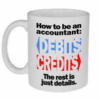 How To Be An Accountant Coffee or Tea Mug