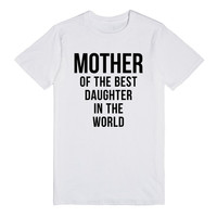 Mother of the Best Daughter in the World