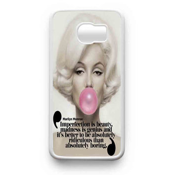 Marilyn Monroe Bubble Gum Quotes Imperfection Is Beauty  Samsung Galaxy S6 Edge Plus Galaxy S6 Edge Galaxy S6 Galaxy S5 Case