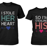 His and Her Matching T-Shirts for Couples - I Stole Her Heart, So I'm Stealing His