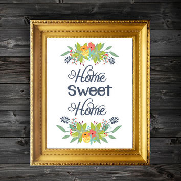 Home Sweet Home Quote Floral Modern Art Print - 8x10/11x14/13x19