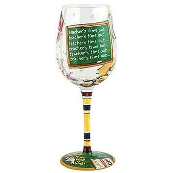 Lolita from Enesco Wine Glass, Teacher's Time Out
