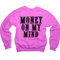 Rihanna Money On My Mind Pour it Up lyrics Sweatshirt Drake, Lil wayne, Future, Hip hop 021 562 CYP