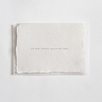 """I'm Your Bonnie, You're My Clyde"" Letterpress Greeting Card"