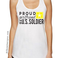 Proud Girlfriend of a U.S. Soldier ARMY