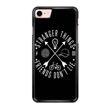 Stranger Things Friends Dont Lie iPhone 7 Case