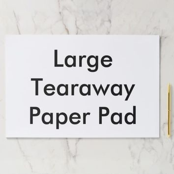 Personalized Large Tearaway Paper Pad