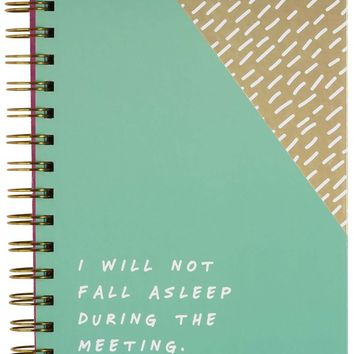 I Will Not Fall Asleep During The Meeting This Time Hardcover Notebook
