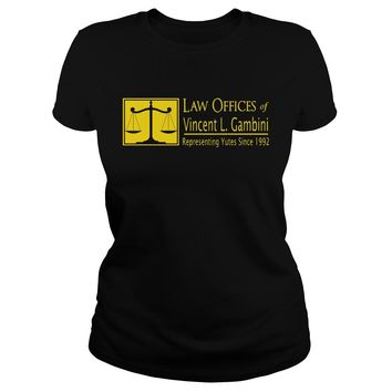 Law offices of vincent L Gambini representing yutes since 1992 shirt Ladies Tee