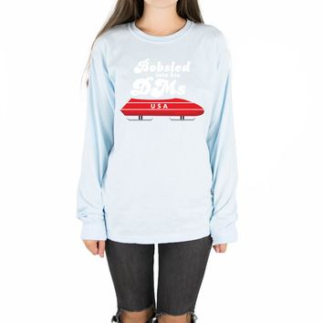 Bobsled into his DMs Long Sleeve Tee
