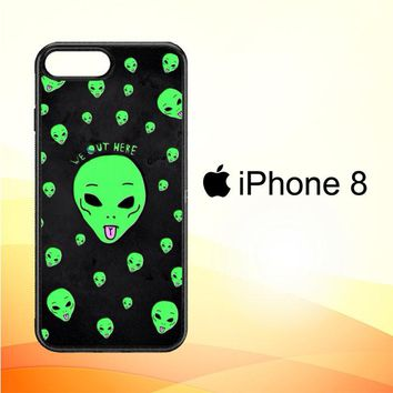 Alien We Out Here X4148 iPhone 8 Case
