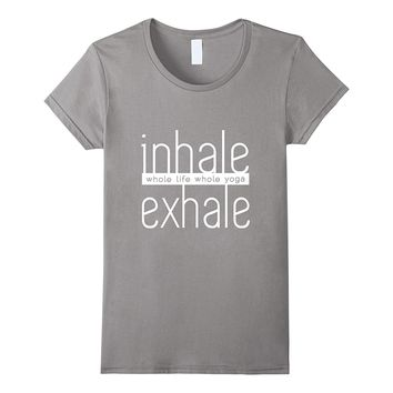 Funny Yoga Yogi Exhale Breathe Meditation Relax Gift T-Shirt
