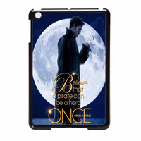 Once Upon A Time Captain Hook Believe iPad Mini Case