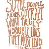Charles Bukowski Quote Art Print by trishafish