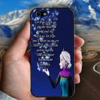 Elsa Frozen Disney Quote - Print on hard plastic case for iPhone case. Select an option