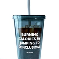 Burning Calories Drink Tumblr