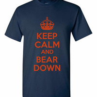 keep calm and bear down- great shirt for that chicago bears fan in your life in their colors!