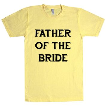 Father Of The Bride Groom Unisex T Shirt