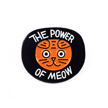 The Power Of Meow Pin