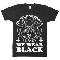 On Wednesdays We Wear Black, Mean Girls, Parody, Quote, Goth, Black, Funny, Satan, Hail, Mens, Womens, Devil, Punk, Pentagram,