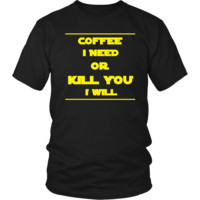 Star Wars Shirt - Coffee I Need - Yoda Talk