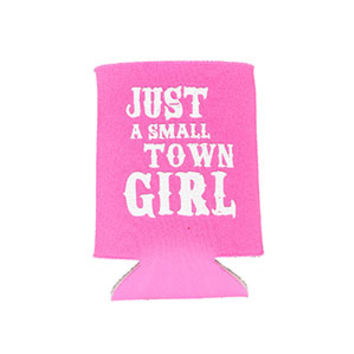 Judith March Just A Small Town Girl Koozie