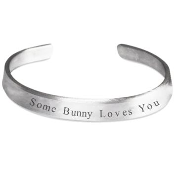 Funny Sayings Bunny Easter Bracelet Jewelry for Women Men Stamped Silver Easter Holiday Gift 2017 2018 Some Bunny Loves You Bracelets Motivational Inspirational Bunny Rabbit Jewelry Some Bunny Loves You Happiness Wrist Band