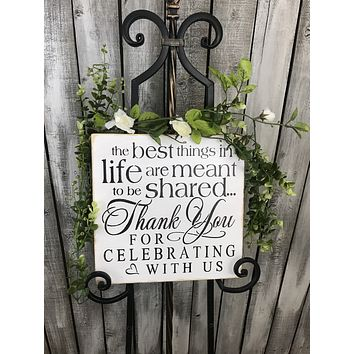 Wedding Sign, Wedding Decor, The Best Things In Life, Thank You Reception Sign