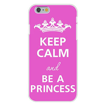 Apple iPhone 6 Custom Case White Plastic Snap On - Keep Calm and Be A Princess w/ Tiara