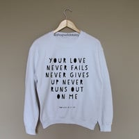 Your Love Never Fails - White