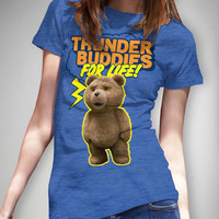 Ted 'Thunder Buddies for Life!' Junior Fitted Tee