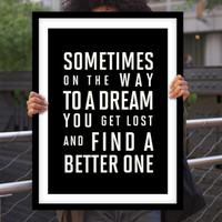 "Wall Decor Inspirational Art ""Sometimes On The Way To a Dream"" Motivational Quote Home Decor Inspirational Print"