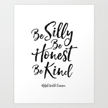 ralph waldo emerson,be silly be honest be kind,nursery decor,quote prints,wall art,quote printable Art Print by Printable Aleks