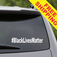 Black Lives Matter Hashtag # Car Window Windshield Lettering Decal Sticker Decals Stickers