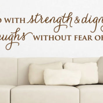 "Wall Vinyl Quote - Proverbs 31:25  - ""She is clothed with strength and dignity"" (36"" x 6"")"