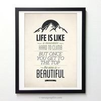 Life Quote Poster - Life is like a mountain - Vintage typography Wall Art