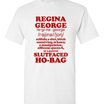 Hilarious Iconic Regina George Rant T Shirt Mean Girls Victimized By Regina George t-shirt Awesome Movie Tee Makes Great Gift 20 colors