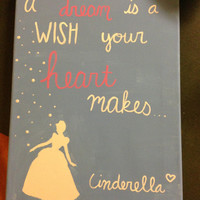 Cinderella Dream Quote painting