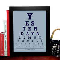 The Beatles, Yesterday All My Troubles Seemed So Far Away, Eye Chart, 8 x 10 Giclee Art Print, Buy 3 Get 1 Free