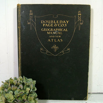 Doubleday Page & Co Geographical Manual and New Atlas Maps of Today and Tomorrow New Maps will replace Old after the Great War © 1917 - 1918