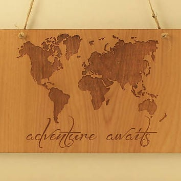 Adventure awaits sign Wood sign Small sign Wood saying Motivation sign Wood decoration Laser cut World map Laser engraved Travel the world